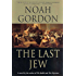 The Last Jew: A Novel of The Spanish Inquisition