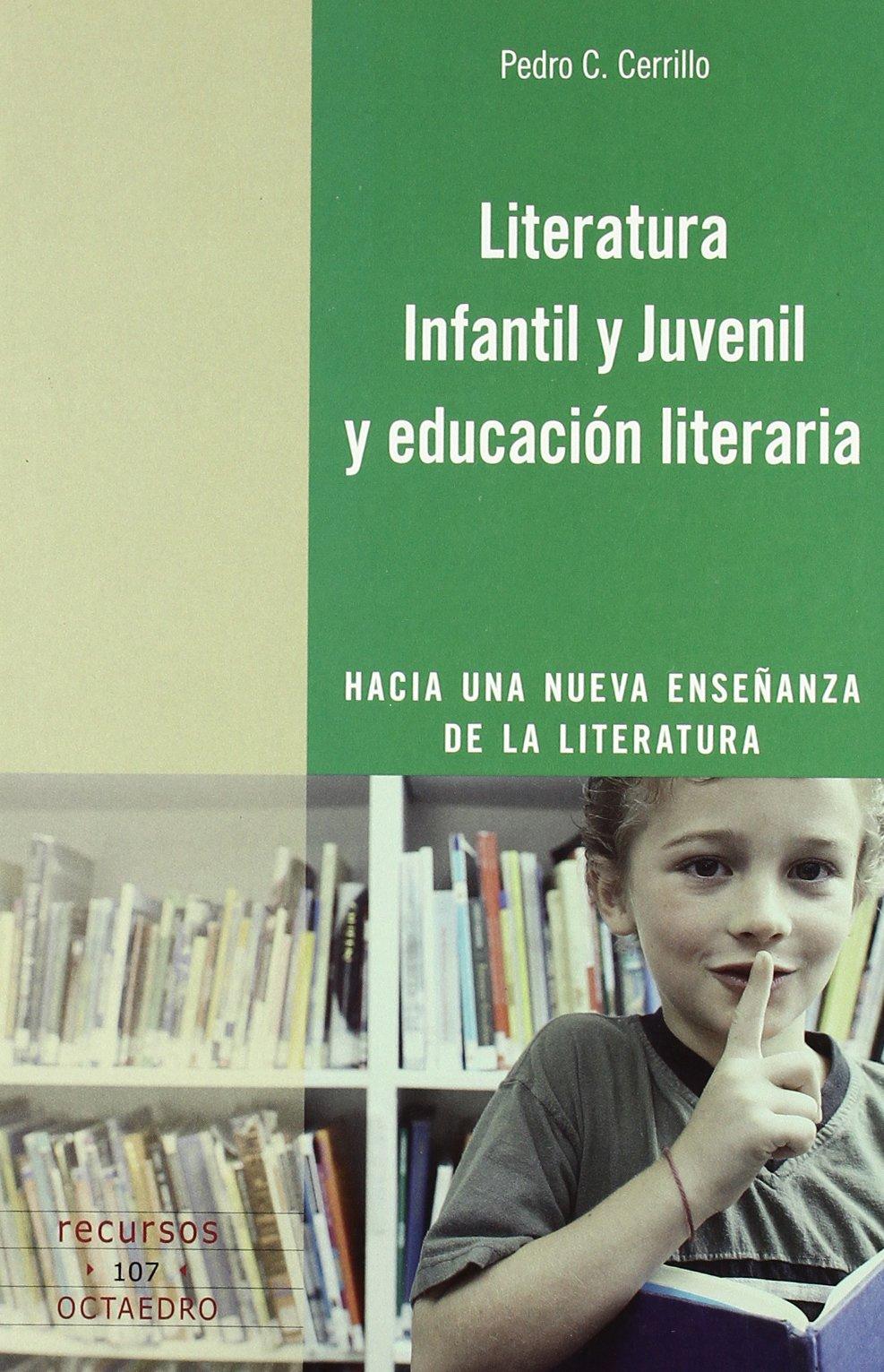 Literatura Infantil y Juvenil y educación literaria: Hacia una ...