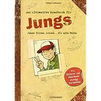 Das ultimative Handbuch für Jungs. Tricks, Jokes & Action für alle Fälle
