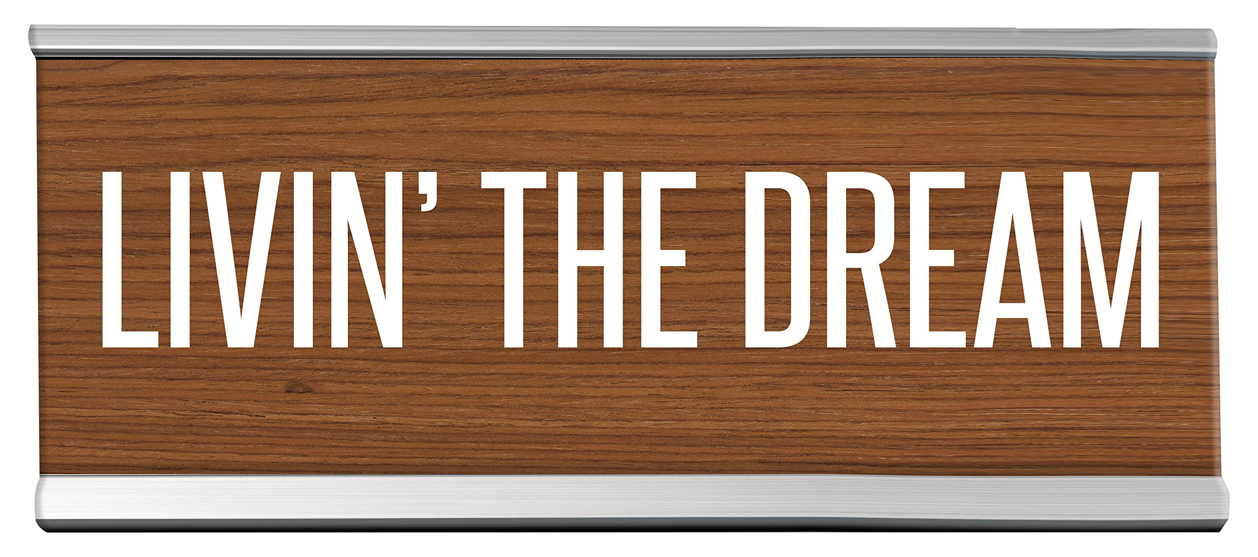 Livin The Dream Desk Sign, 8 inch x 2 inch, Brown