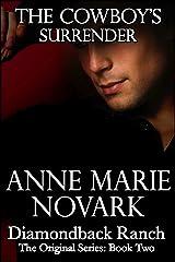 The Cowboy's Surrender (The Diamondback Ranch Original Series, Book 2) Kindle Edition