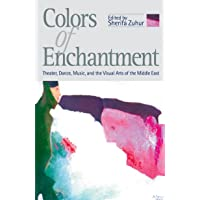 COLORS OF ENCHANTMENT: Theater, Music and the Visual