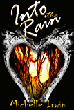 Into the Rain (Daughter of Fire Book 3)