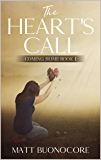The Heart's Call: Self Help Poetry & Spiritual Affirmations for times of hardship: Coming Home Book 1