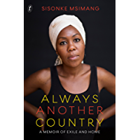 Always Another Country: A Memoir of Exile and Home