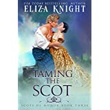 Taming the Scot (Scots of Honor Book 3)