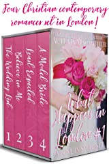 What Happens in London #1: Four sweet faith-filled contemporary romances set in London - reunion, opposites attract, mid-life couple, enemies-to-love! (Love in Store boxed sets) Kindle Edition