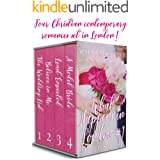 What Happens in London #1: Four sweet faith-filled contemporary romances set in London - reunion, opposites attract, mid-life