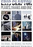 エリック・クラプトン / プレーンズ、トレインズ&エリック ~ ジャパン・ツアー 2014(DVD)