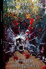 The Horror Zine Magazine Spring 2013 Kindle Edition