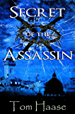 Secret of the Assassin: Political Thriller Novella Sequel to Secret of the Thorns: The Donavan Adventure Series, Political Thriller Novella (Donavan Chronicles)