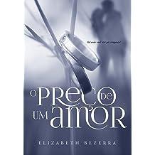 O preço de um amor (Série recomeçar Livro 1) (Portuguese Edition) Jun 5, 2018
