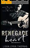 Renegade Heart (Renegades Book 1)