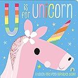 Board Book U is for Unicorn (Touch & Feel)