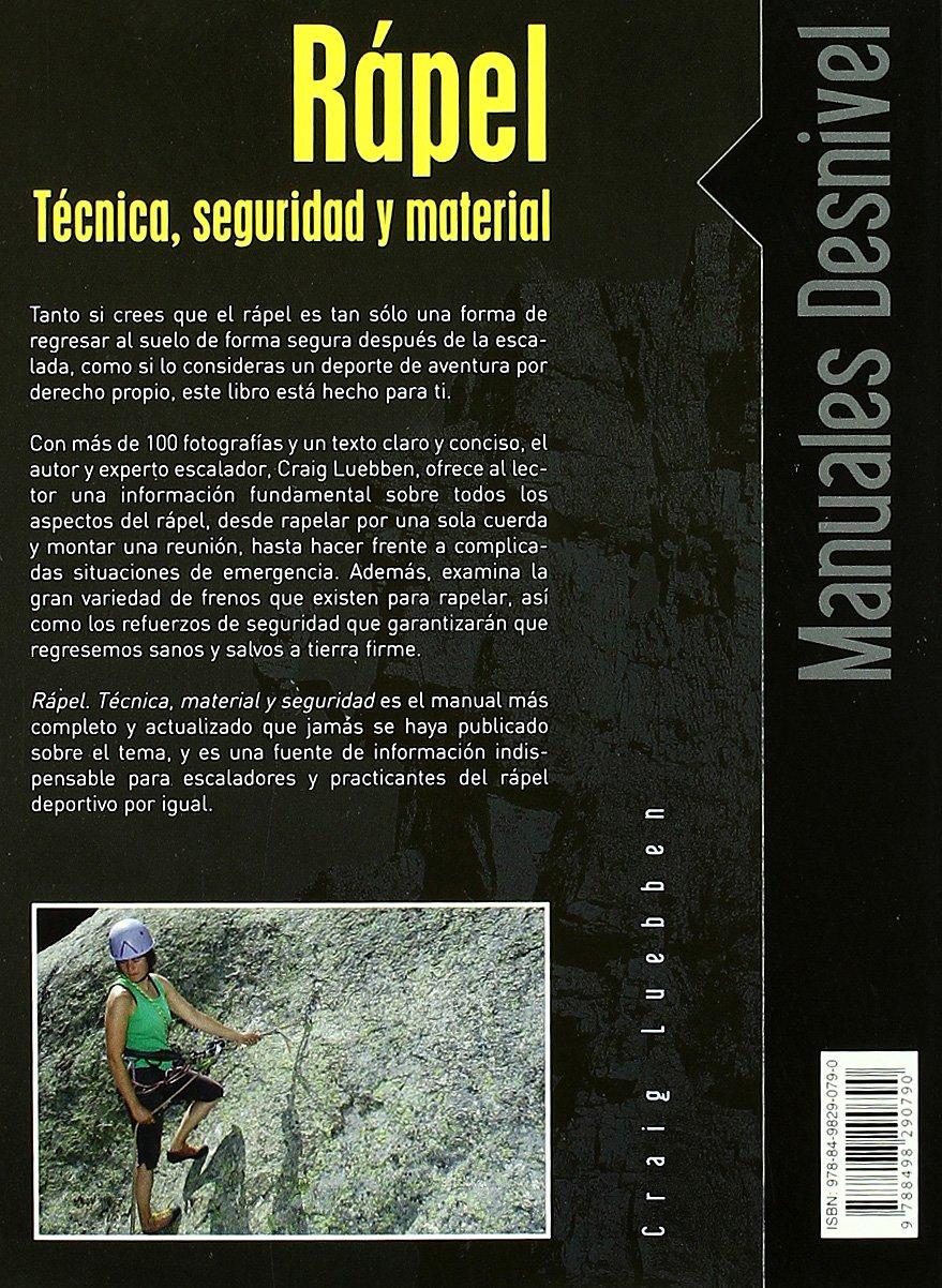 Rapel - tecnica seguridad y material Manuales desnivel ...