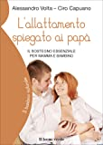 L'allattamento spiegato ai papà. Il sostegno essenziale per mamma e bambino