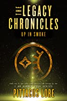 The Legacy Chronicles: Up In Smoke (English