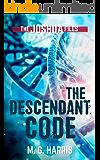 The Descendant Code: A prequel to The Joshua Files