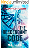 The Descendant Code: A prequel to The Joshua Files