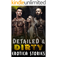 Detailed and Dirty Erotica Stories