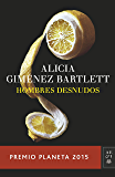 Hombres desnudos: Premio Planeta 2015 (Volumen independiente) (Spanish Edition)