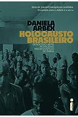 Holocausto Brasileiro eBook Kindle