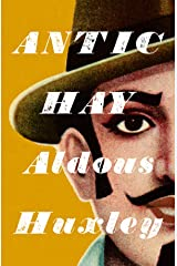 Antic Hay: Annotated Kindle Edition