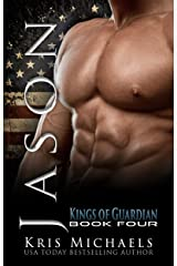 Jason (The Kings of Guardian Book 4) Kindle Edition