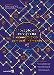 Inovação Em Serviços E A Economia Do Compartilhamento