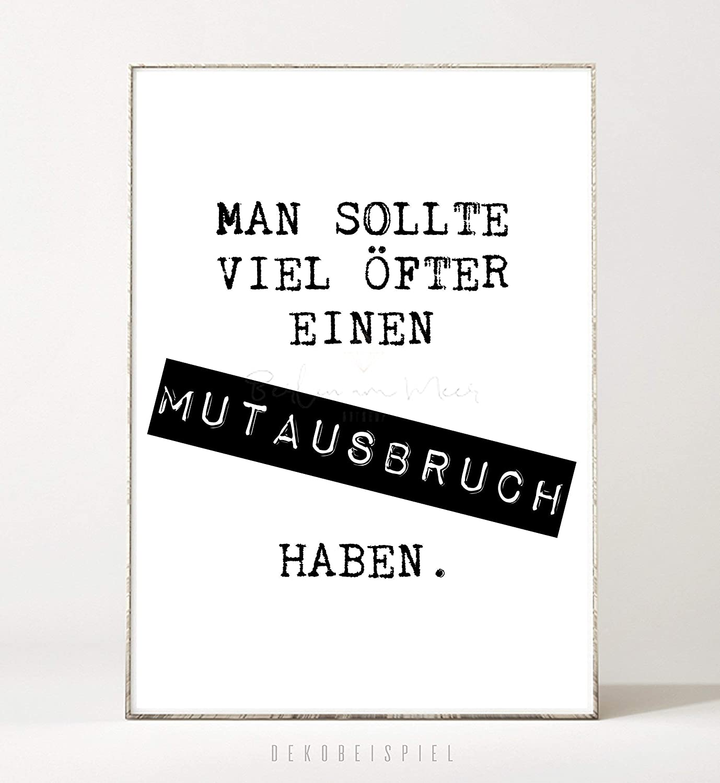 Motivation Schrift Geschenk Spruch DIN A4 Kunstdruck Poster MUTAUSBRUCH -ungerahmt- Typografie