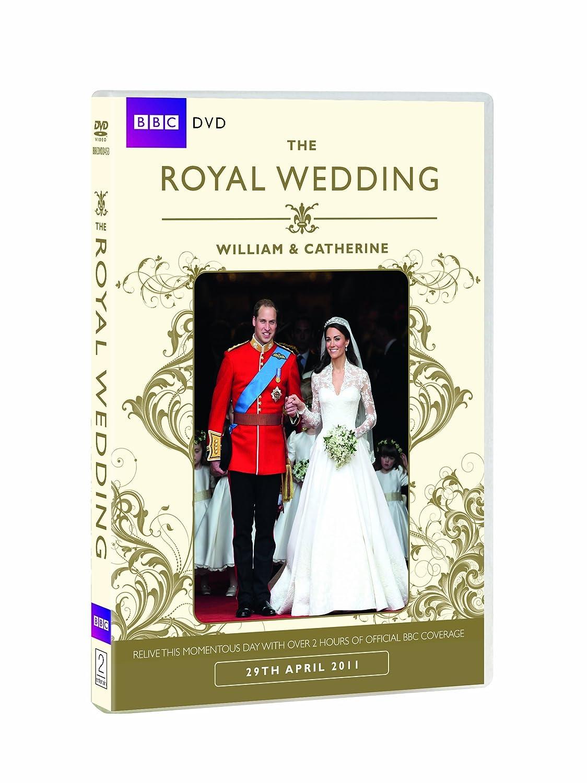 The Royal Wedding William Catherine Bbc Dvd Amazon Co Uk Prince William Catherine Middleton Huw Edwards Nick Vaughan Barratt Dvd Blu Ray