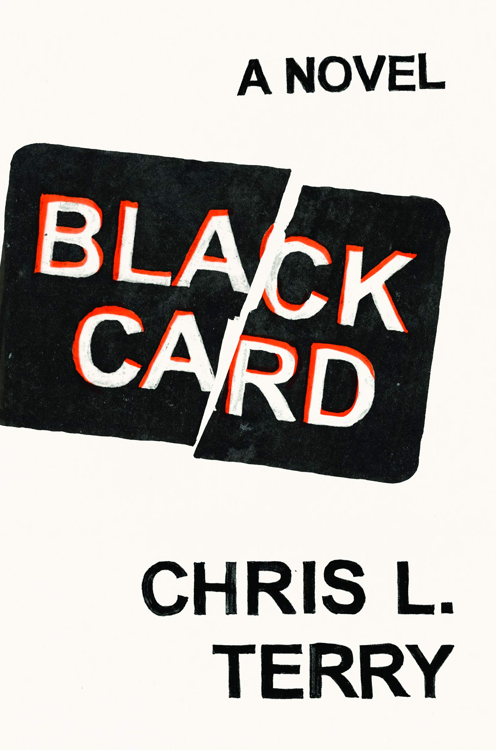 Amazon com: Black Card: A Novel (9781948226264): Chris L