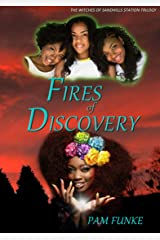 Fires of Discovery (The Witches of Sandhills Station Book 1) Kindle Edition