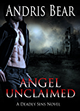 Angel Unclaimed: Paranormal Romance (Deadly Sins Book 7)