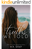 The Truths We Told (Secrets and Truths Duet Book 2)