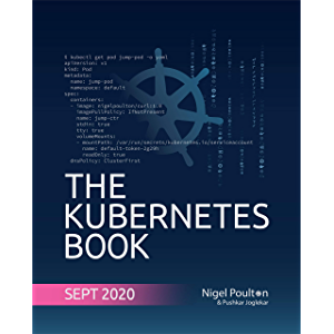The Kubernetes Book: Updated September 2020