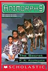 The Secret (Animorphs #9) Kindle Edition