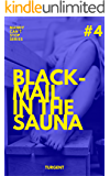 Blackmail in the sauna (Mandy can't stop Book 4)