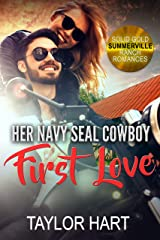 Her Navy Seal Cowboy First Love: Sweet Christian Romance (Solid Gold Summerville Ranch Billionaire Romance Book 3) Kindle Edition
