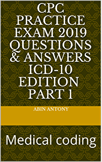 Medical Coding CPC Practice Exam #1 150 Questions (Medical