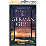 The German Girl: A heart-wrenching and unforgettable World War 2 historical novel