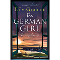 The German Girl: A heart-wrenching and unforgettable World War 2 historical novel (English Edition)