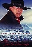 Hank: Ghost Mountain Ranch - Book 1