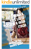 THUNDERBALL LOTTO SYSTEM 4 INDIA (TBLS): Winning the money game