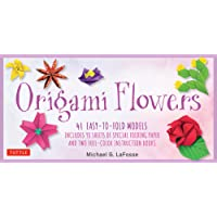 Origami Flowers: 41 Easy-to-Fold Models