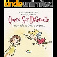 Quero Ser Diferente: Uma jornada em busca da autoestima