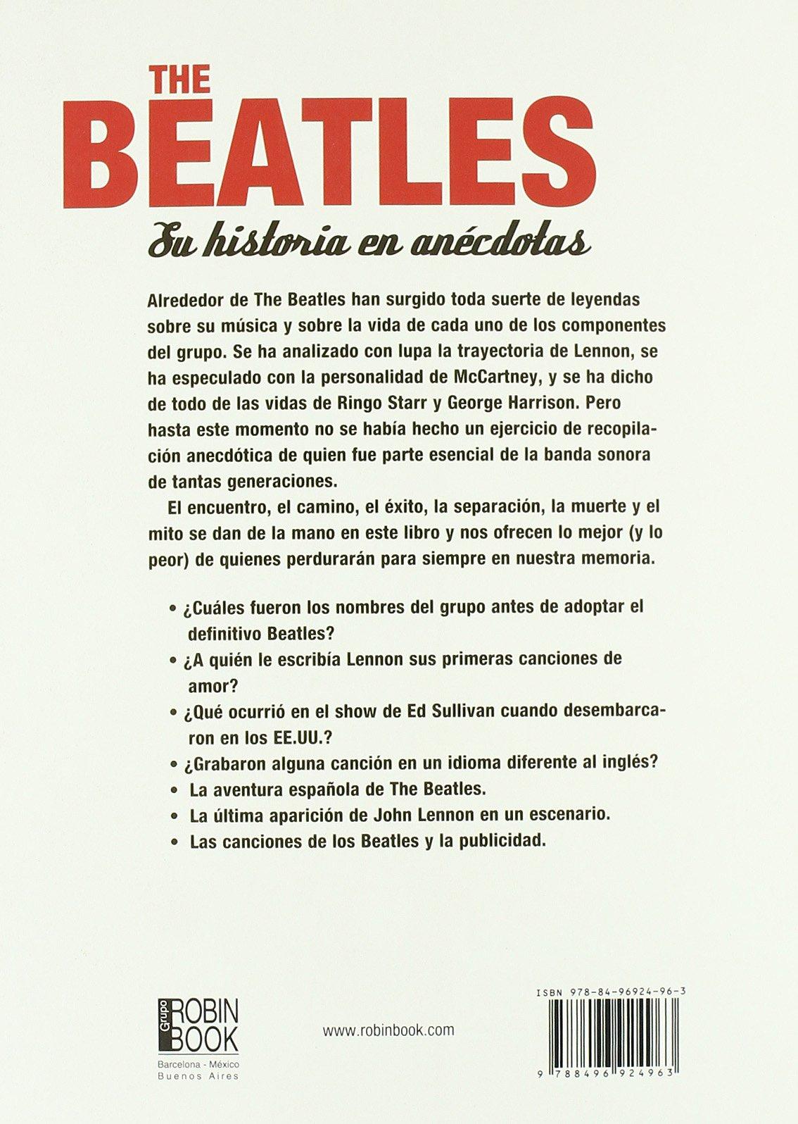 The beatles. Su historia en anécdotas: Anécdotas y curiosidades ...