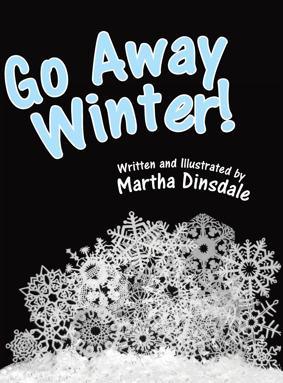 Download Go Away, Winter! pdf