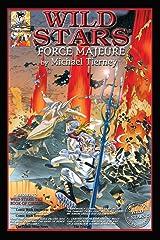 Wild Stars II: Force Majeure Paperback