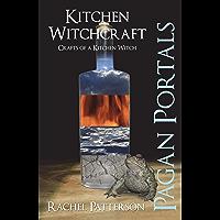 Pagan Portals - Kitchen Witchcraft: Crafts of a Kitchen Witch
